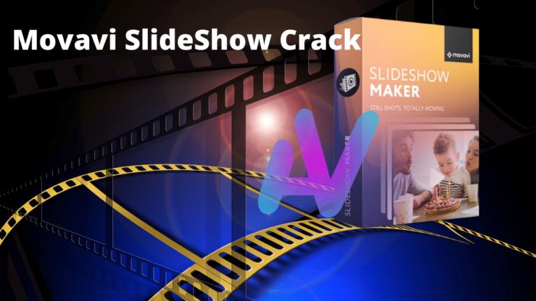 Movavi SlideShow Crack
