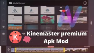 Kinemaster premium Apk Mod